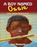 A Boy Named Ossie
